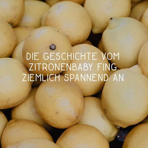 Das Zitronenbaby heißt…