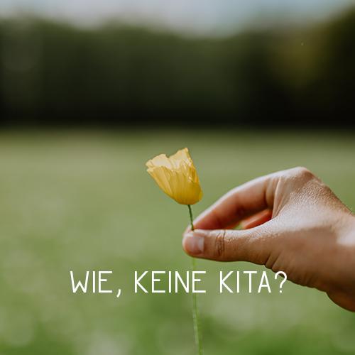 Kita ist nichts für uns – wir lebenkitafrei!